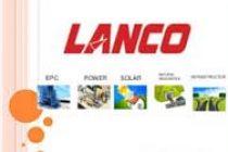 Lanco plans 3,000 MW asset sale to cut debt