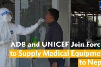 ADB, UNICEF join forces to supply medical equipment to Nepal