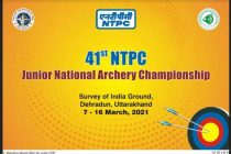 41st NTPC Junior National Archery Championship to commence from 7th March 2021 in Deharadun, Uttarakhand