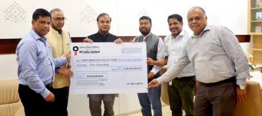 Oil India Limited Contributed Rs. 5.00 Crore towards Chief Minister's Relief Fund